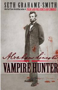 """Abraham Lincoln: Vampire Hunter"" book cover"